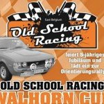 Old School Racing Cup Walhorn
